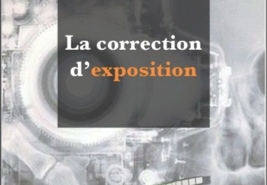 LA CORRECTION D'EXPOSITION